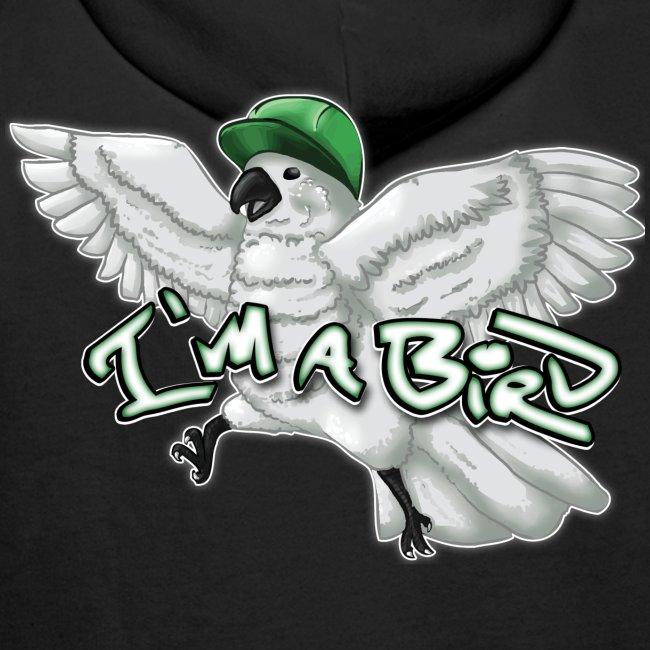 I'M A BIRD Hoodie (Back)