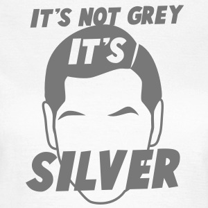 IT's not GREY it's SILVER Fox male man dad T-Shirts - Women's T-Shirt