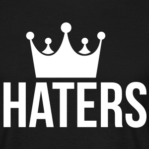 Haters Hater T-Shirts - Männer T-Shirt