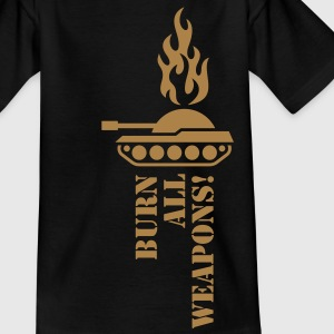 Burn All Weapons! Teenie T-Shirt - Teenager T-Shirt