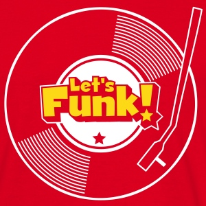 Let's Funk Wax T-Shirts - Men's T-Shirt
