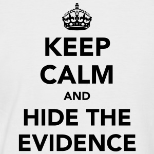 Keep Calm and Hide The Evidence T-Shirts - Men's Baseball T-Shirt