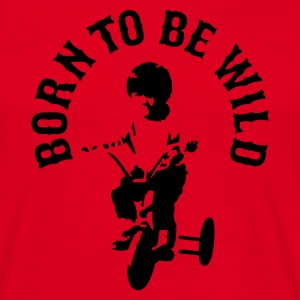 Rood Born to be wild T-shirts - Mannen T-shirt