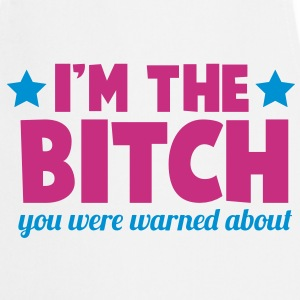 I'm the  you were warned about funny rude  Aprons - Cooking Apron