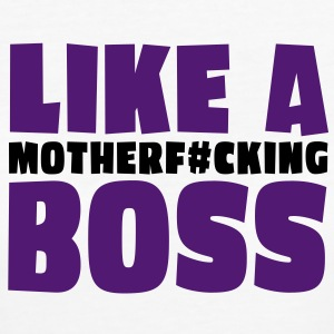 like a motherfcking boss 2c T-Shirts - Frauen Bio-T-Shirt