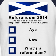 Funny Scotland's Referendum 2014 T-Shirt