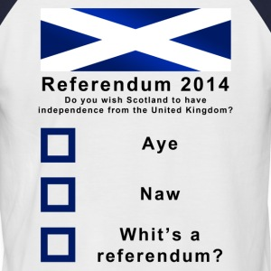Funny Scotland's Referendum 2014 T-Shirt - Men's Baseball T-Shirt