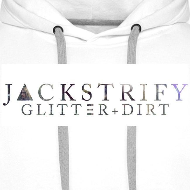 GLITTER + DIRT * Hoodie