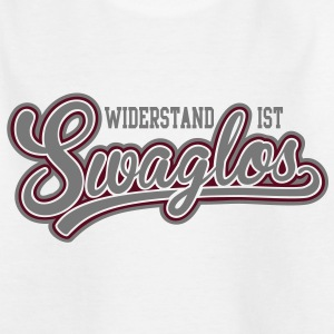 widerstand ist swaglos T-Shirts - Teenager T-Shirt