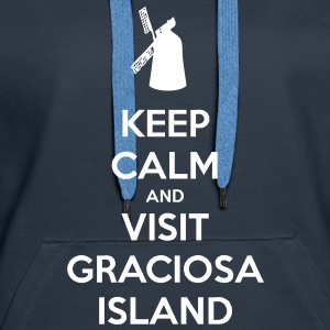Keep Calm and Visit Graciosa Hoodies & Sweatshirts - Women's Premium Hoodie