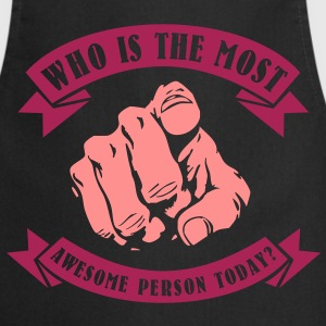 Who is the most awesome person today? YOU! Forklær - Kokkeforkle