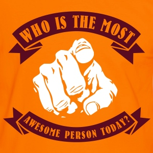 Who is the most awesome person today? YOU! T-skjorter - Kontrast-T-skjorte for menn