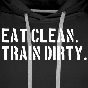 Eat clean. Train dirty. Sweaters - Mannen Premium hoodie