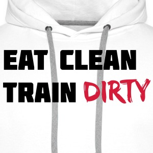 Eat clean. Train dirty. Felpe - Felpa con cappuccio premium da uomo