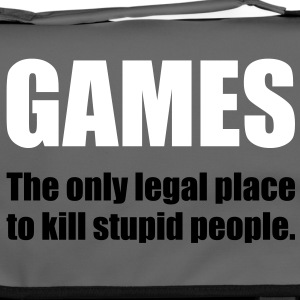 Games - The only legal place... Bags  - Shoulder Bag