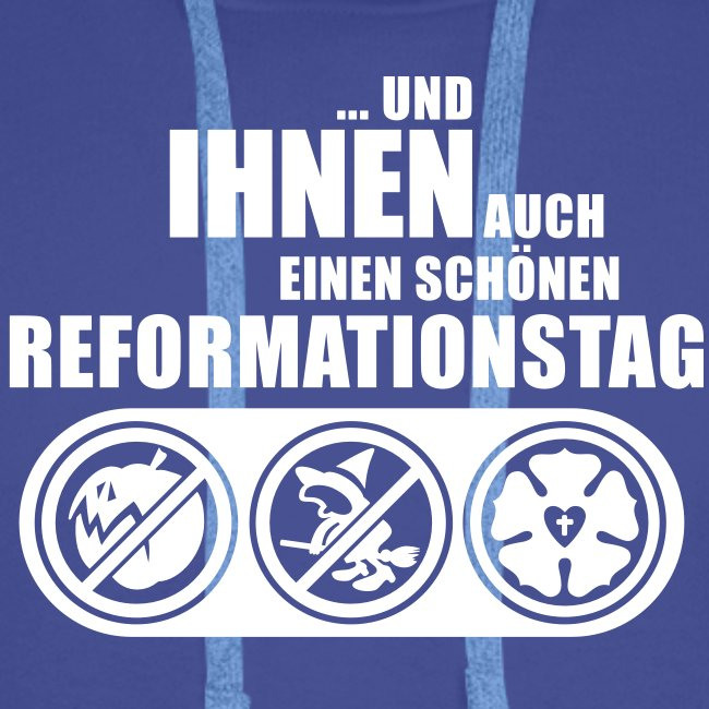 Und Ihnen auch einen schönen reformationstag (hell)
