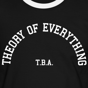 Theory of Everything - T.B.A. (Half-Circle) T-Shirts - Men's Ringer Shirt