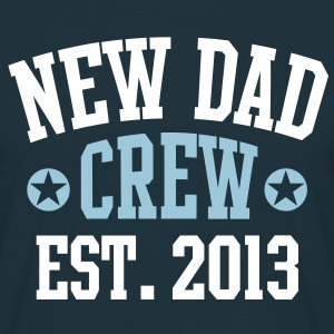 NEW DAD CREW EST 2013 T-Shirt HW - Mannen T-shirt