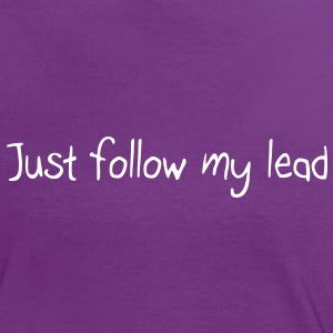 Just follow my lead T-Shirts - Women's Ringer T-Shirt