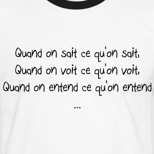 Quand on sait ce qu'on sait Tee shirts - T-shirt contraste Homme