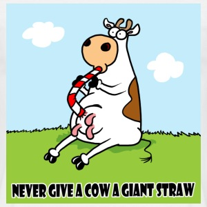 White Never Give a Cow a Giant Straw! Men's Tees - Men's T-Shirt