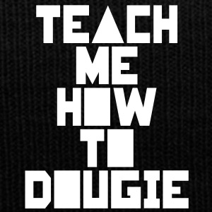 Teach me how to dougie - Wintermütze