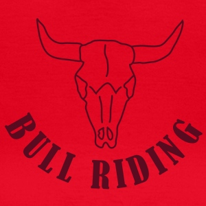Bull Riding - Frauen T-Shirt