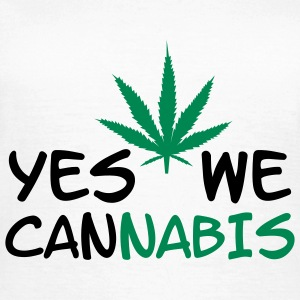 Yes we Cannabis ! Tee shirts - T-shirt Femme