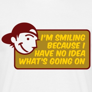 Im Smiling Because 2 (dd)++2012 T-shirts - Herre-T-shirt