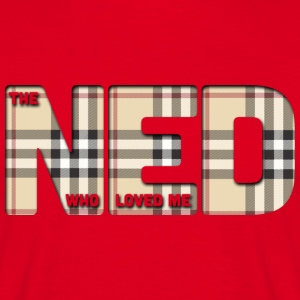 The Ned Who Loved Me