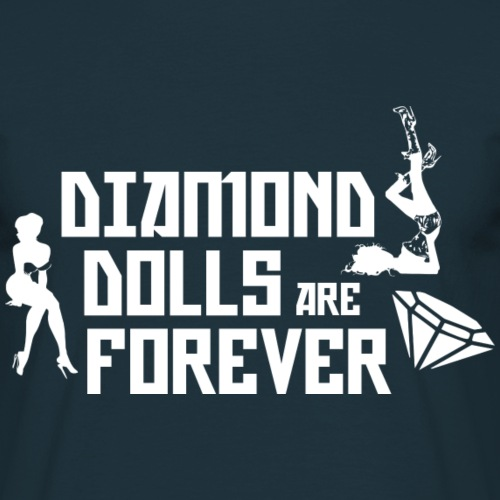 Diamond Dolls Are Forever