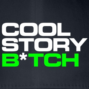 cool story b*tch cool story bro bros before hoes C - Flexfit Baseballkappe