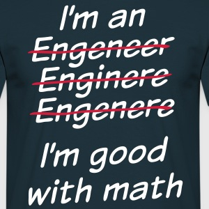 I'm good with math - Men's T-Shirt