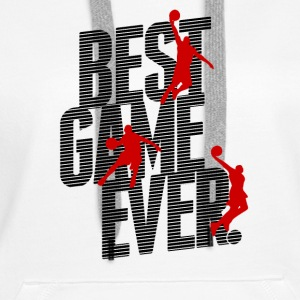 Basketball - best game ever Pullover & Hoodies - Sweat-shirt à capuche Premium pour femmes
