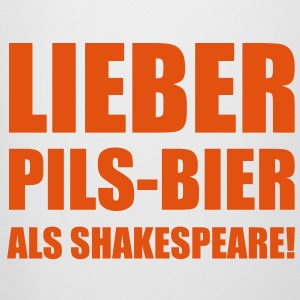Lieber Pils-Bier als Shakespeare Bottles & Mugs - Beer Mug