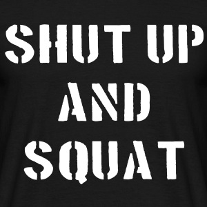 Shut Up And Squat T-shirts - Herre-T-shirt