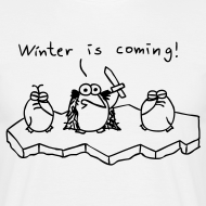 Motiv ~ Winter is coming - T-Shirt (weiß)
