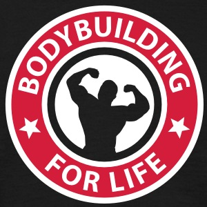 Bodybuilding for Life - Männer T-Shirt