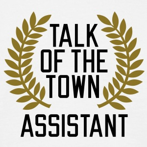 Talk of the Town Assistant T-Shirts - Mannen T-shirt