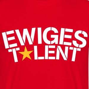 Ewiges Talent Shirt - Männer T-Shirt