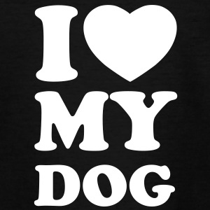I love my dog Shirts - Kinder T-Shirt