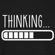 loading thinking T-Shirts