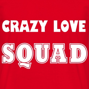 Crazy Love SQUAD - Men's T-Shirt