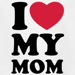 I love my mom Shirts - Kids' T-Shirt
