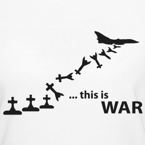 this is war - T-shirt ecologica da donna