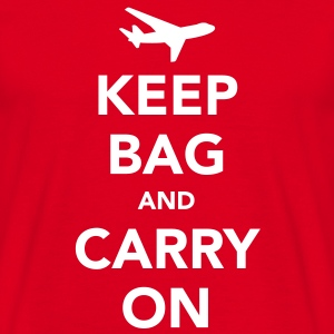 Keep Bag and Carry On - Men's T-Shirt
