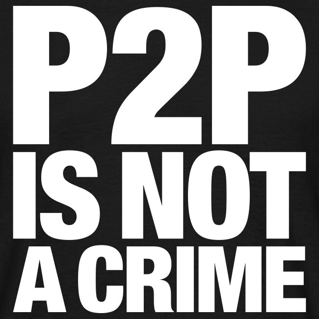 P2P is not a Crime