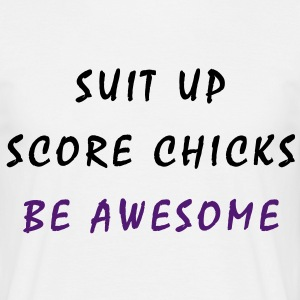 suit_up__score_chicks__be_awesome T-Shirts - Men's T-Shirt
