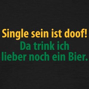 Suchbegriff: Trinken Witzig & T-shirts | Spreadshirt