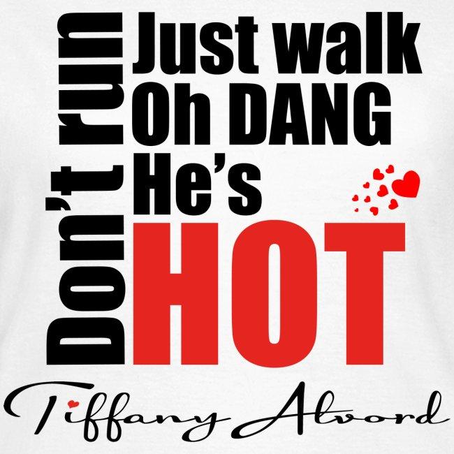 Oh Dang! He's Hot!